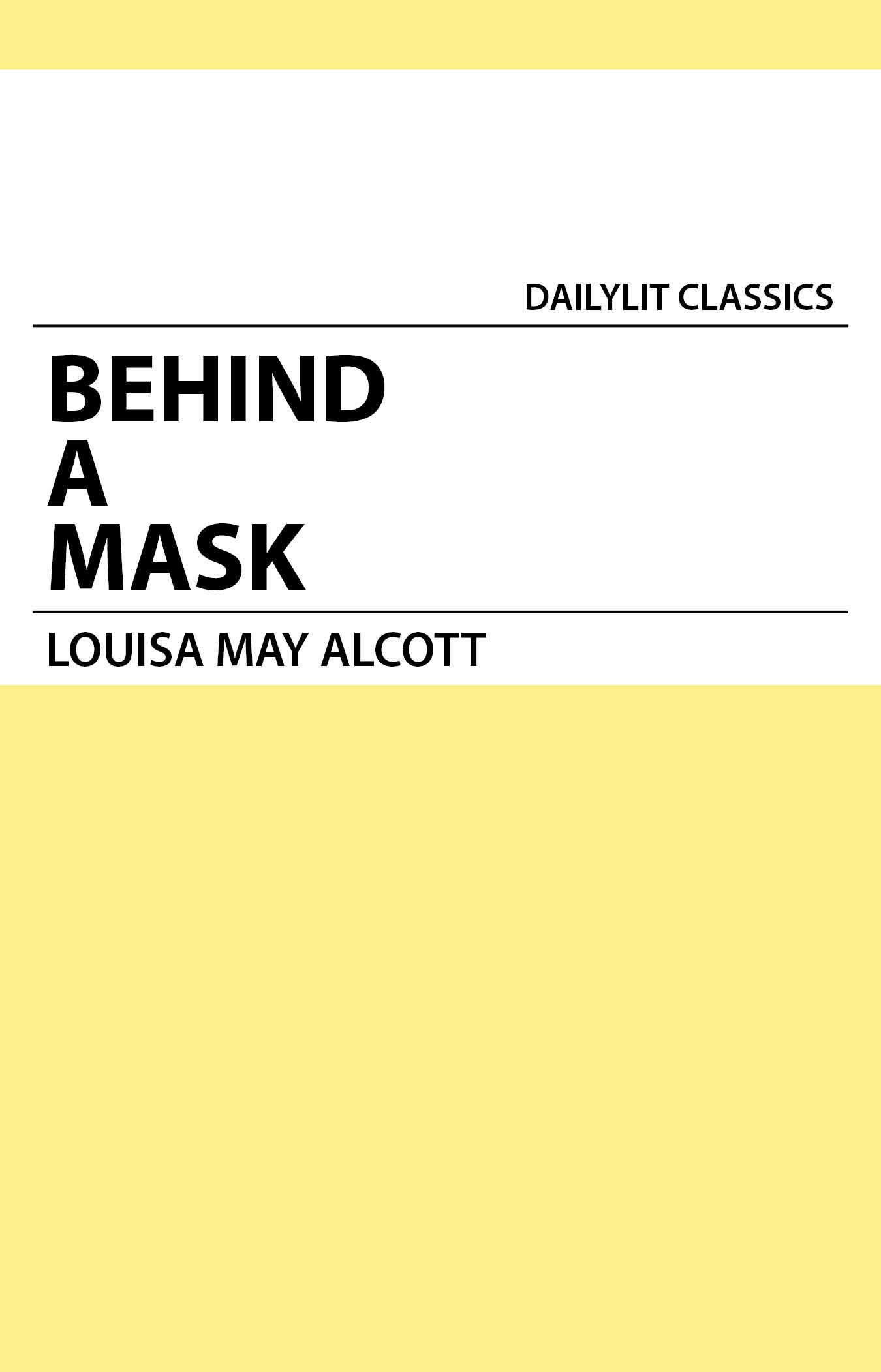 behind a mask louisa may alcott