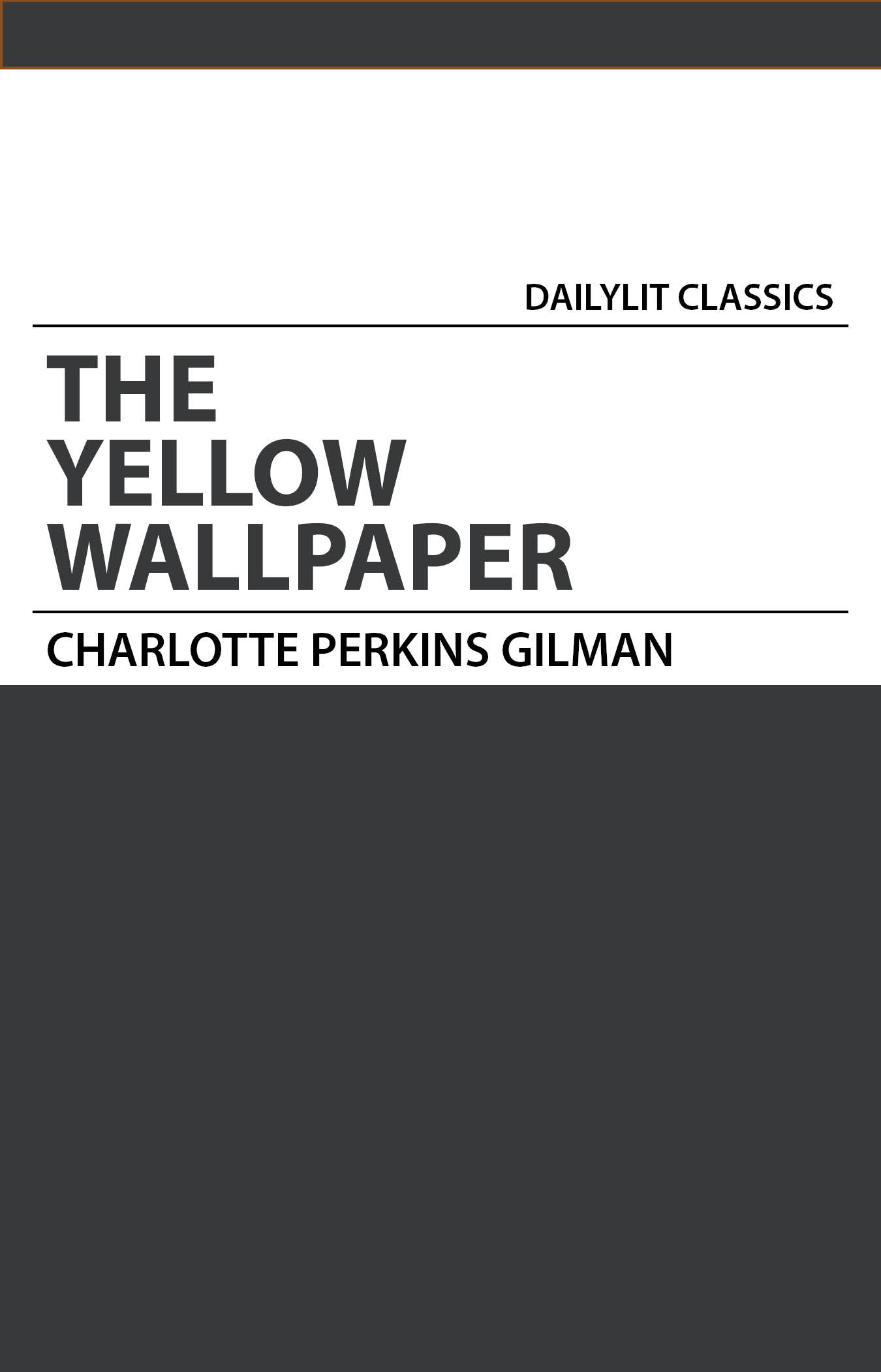 a child of madness in the yellow wallpaper by charlotte perkins gilman The yellow wallpaper is a short story by charlotte perkins gilman depicting a 19th century family the author, who speaks in the first person, shares a re.